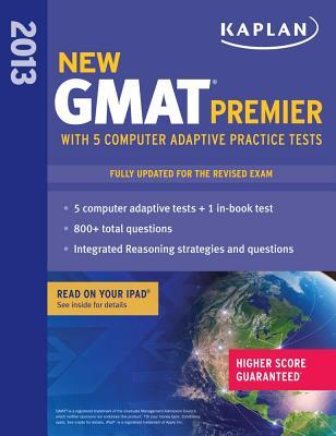 Kaplan GMAT Premier with 5 Online Practice Tests 2013