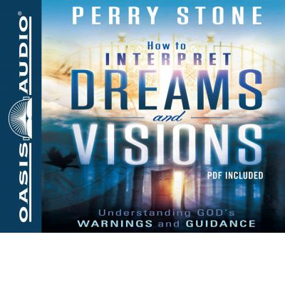 how to interpret dreams and visions by perry stone pdf