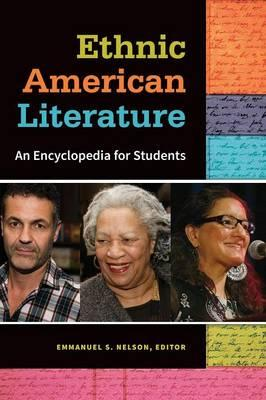 Ethnic American Literature : An Encyclopedia for Students