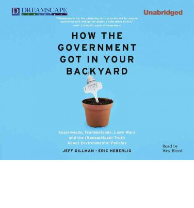How the Government Got in Your Backyard