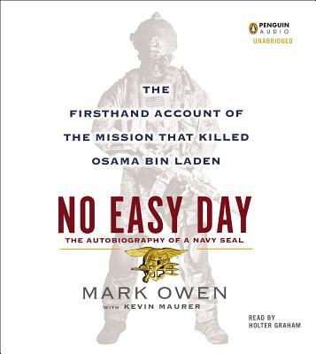No Easy Day: The Autobiography of a Navy SEAL