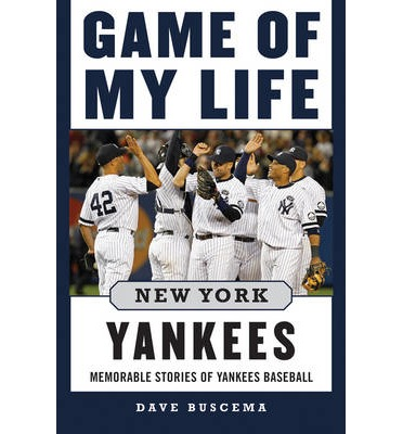 Game of My Life: New York Yankees