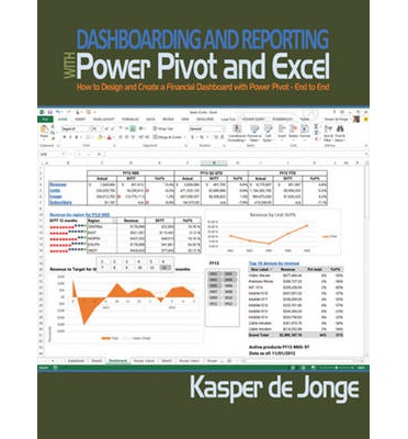 Dashboarding and Reporting with PowerPivot and Excel