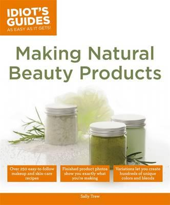 Making Natural Beauty Products Sally Trew