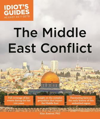 a history of the middle eastern conflicts Answer 2 the above view is overly simplistic and fails totake into account much of modern middle eastern history  of conflicts in the middle east have much.