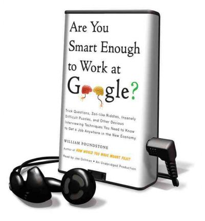 Are You Smart Enough to Work at Google? : William