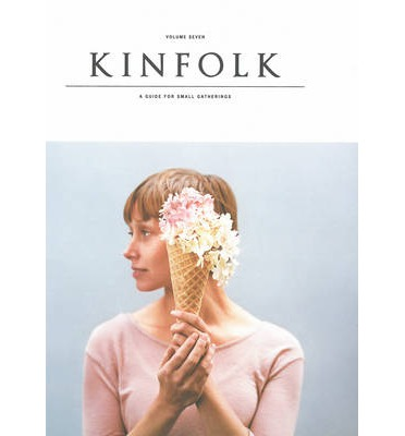 Kinfolk: Vol. 7