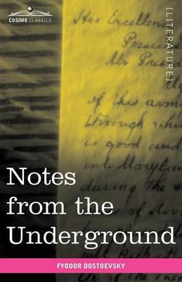notes from underground by fyodor dostoevsky Click to read more about notes from underground by fyodor dostoevsky librarything is a cataloging and social networking site for booklovers.