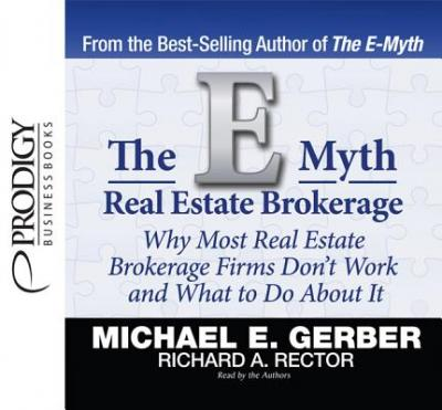 The E Myth Real Estate Brokerage