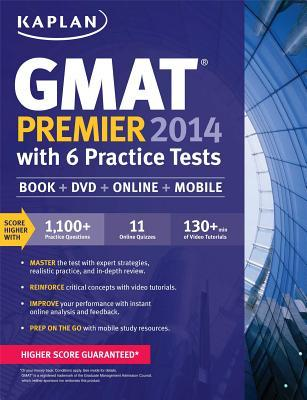Kaplan GMAT Premier with 4 Practice Tests 2014