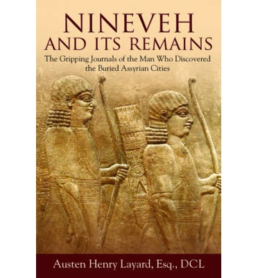 Nineveh and Its Remains