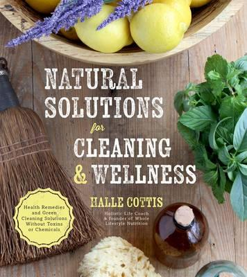 Natural Solutions for Cleaning & Wellness