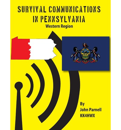 Downloading books to kindle Survival Communications in Pennsylvania : Western Region 9781625120731 by John Parnell PDF