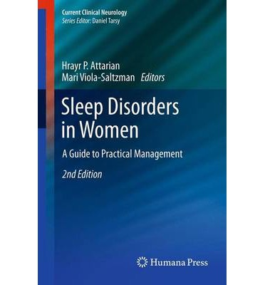 Lehrbücher kostenlos herunterladen Sleep Disorders in Women : A Guide to Practical Management in German by Hrayr P Attarian, Mari Viola-Saltzman