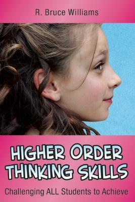 Higher-Order Thinking Skills : Challenging All Students to Achieve