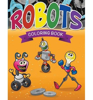 Google E Books Robots Coloring Book PDF By Speedy Publishing LLC