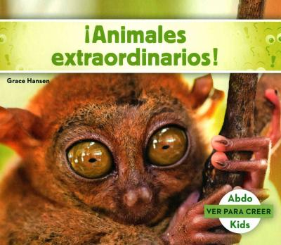 Animales Extraordinarios! (Weird Animals to Shock You! )