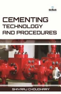Cementing Technology & Procedures