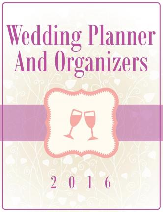 Wedding Planner and Organizers 2016