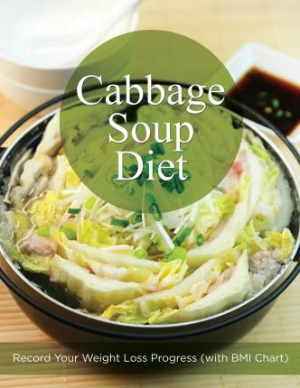 Cabbage Soup Diet : Record Your Weight Loss Progress (with BMI Chart)