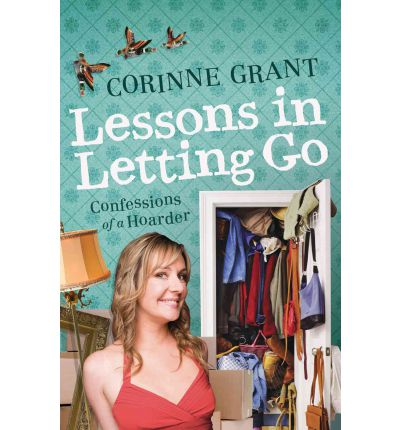 Lessons in Letting Go : Confessions of a Hoarder