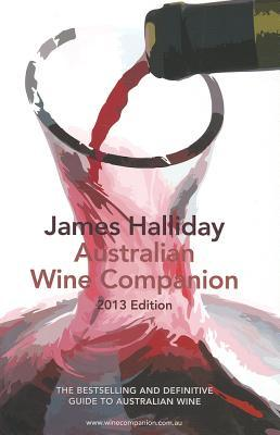 James Halliday Australian Wine Companion 2013