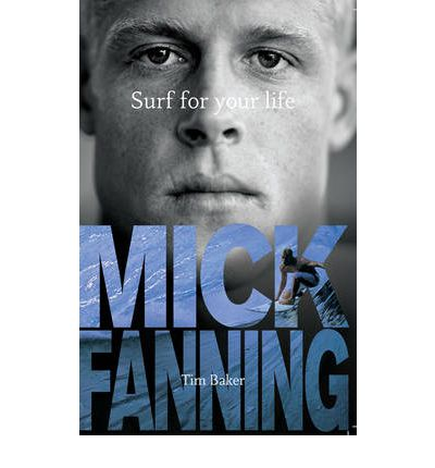 Mick Fanning Surf for Your Life