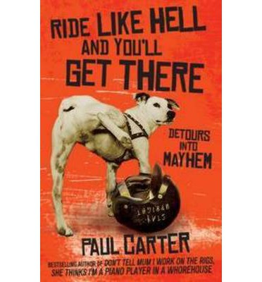 Ride Like Hell and You'll Get There