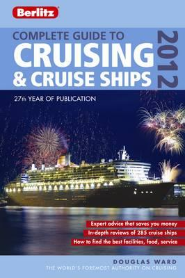 Berlitz: Complete Guide to Cruising & Cruise Ships 2012