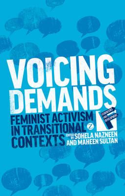 Voicing Demands: Feminist Activism in Transitional Contexts  Feminisms and De...