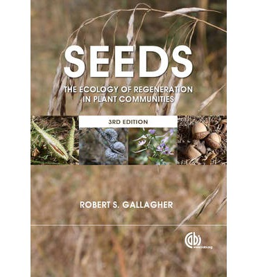 Seeds : The Ecology of Regeneration in Plant Communities