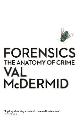 Forensics : The Anatomy of Crime