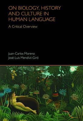 Android bookworm kostenloser Download On Biology, History and Culture in Human Language : A critical Overview by Juan-Carlos Moreno,Jose-Luis Mendivil auf Deutsch PDF DJVU