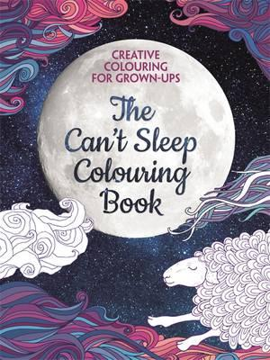 Publisher Publication Country Language ISBN 9781782436041 Download Link The Cant Sleep Colouring Book Creative For Grown Ups