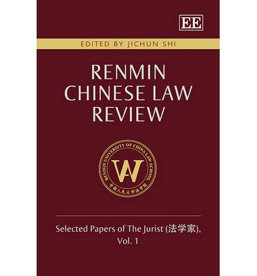 Pdb Ebooks herunterladen Renmin Chinese Law Review: 27861; 23398; 23478 Volume 1 : Selected Papers of the Jurist auf Deutsch PDF RTF by Jichun Shi""