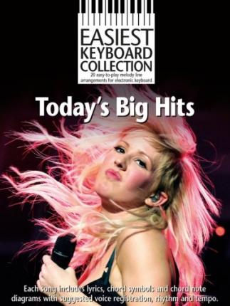 Easiest Keyboard Collection : Today's Big Hits