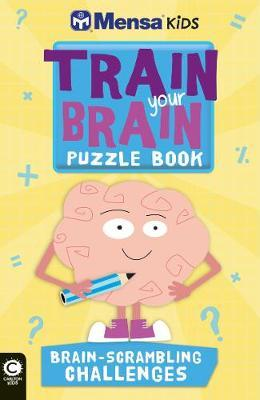 Mensa Train Your Brain: Brain-Scrambling Challenges