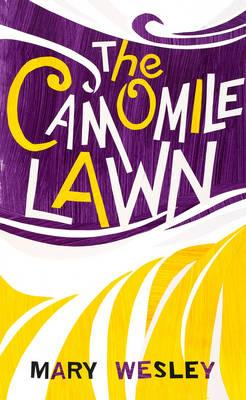 The Camomile Lawn Mary Wesley 9781784700522 border=