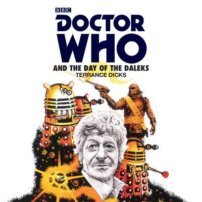 Doctor Who and the Day of the Daleks : 3rd Doctor Novelisation