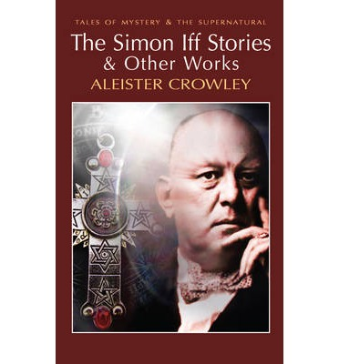 The Simon Iff Stories and Other Works