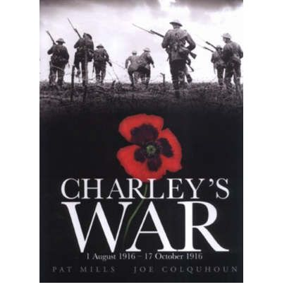 Charley's War: 1 August-17 October 1916
