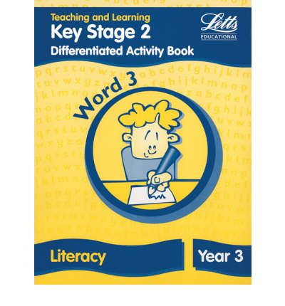 Key Stage 2 Literacy: Word Level Y3 : Differentiated Activity Book
