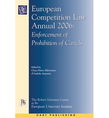 European Competition Law Annual 2006