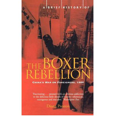 A Brief History of the Boxer Rebellion