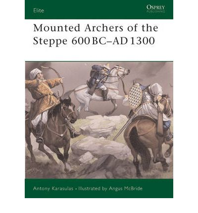 Mounted Archers of the Steppe