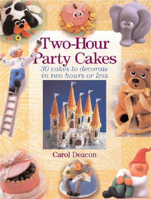 Two Hour Party Cakes