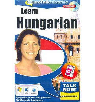 Talk Now! Learn Hungarian : Essential Words and Phrases for Absolute Beginners