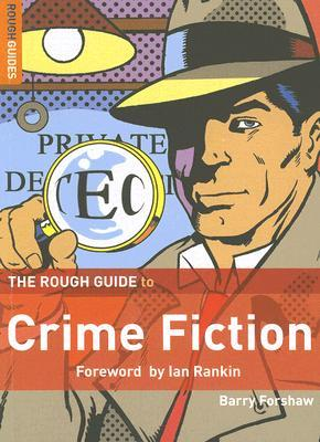 Electronics books download free pdf The Rough Guide to Crime Fiction PDF RTF DJVU 9781843536543 by Barry Forshaw