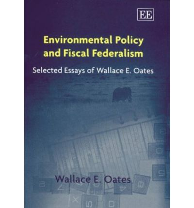 "oates wallace 1999 an essay on fiscal federalism ""regional decentralization and fiscal incentives: federalism oates, wallace e (1999), ""an essay on fiscal federalism oates, wallace e (1972."