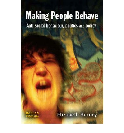 Making People Behave